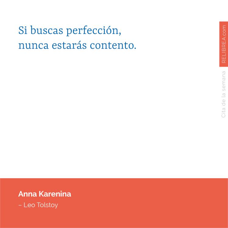 Si buscas perfección, nunca estarás contento.